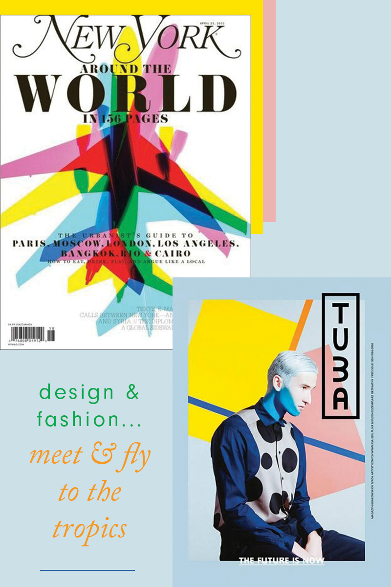 Design & Fashion...Meet & fly to the tropics | Rebecca Hawkes Diary