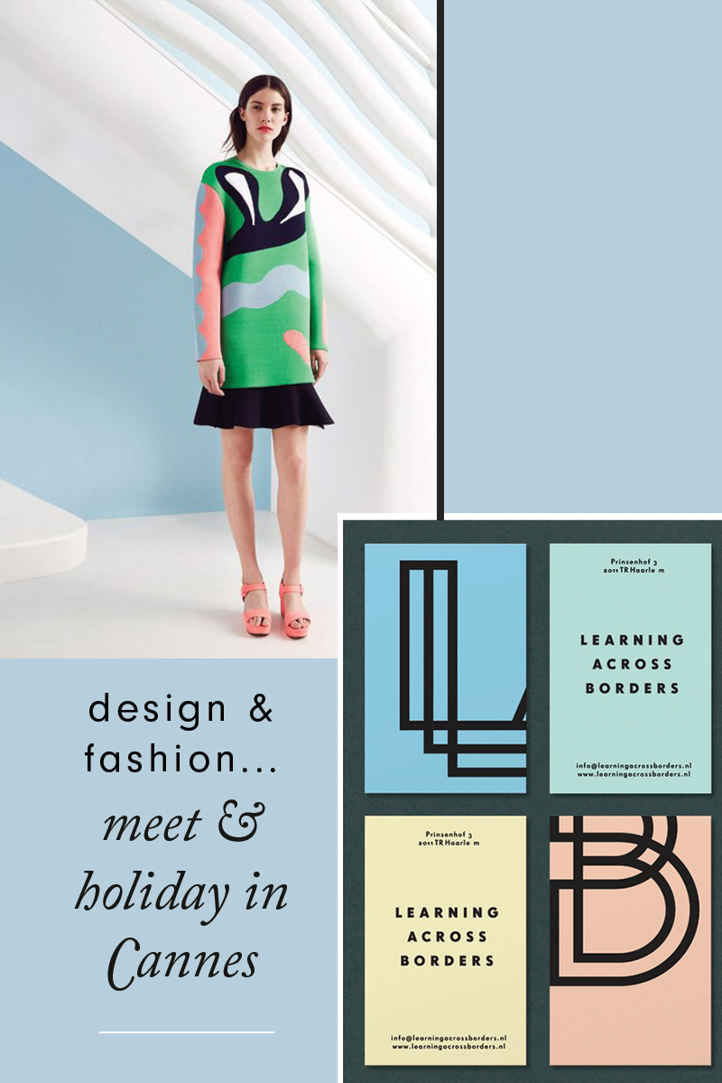 Design & Fashion...Meet & Holiday in Cannes | Rebecca Hawkes Diary