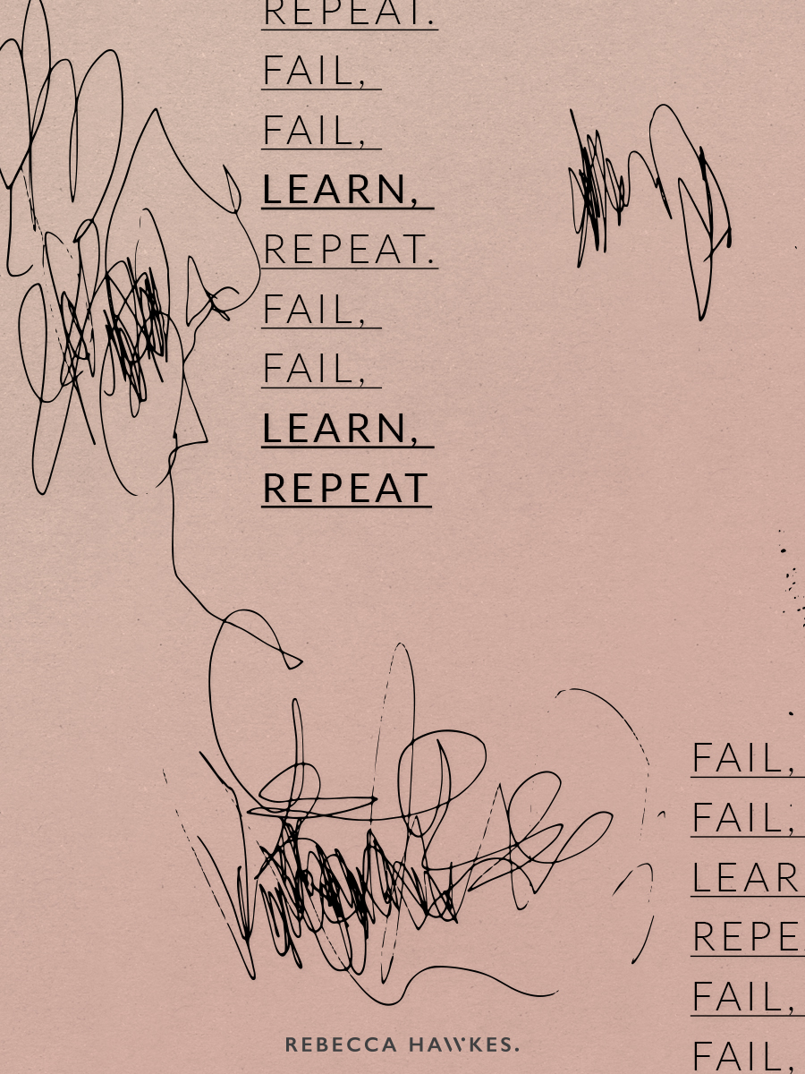 Fail-Fail-Learn-Repeat