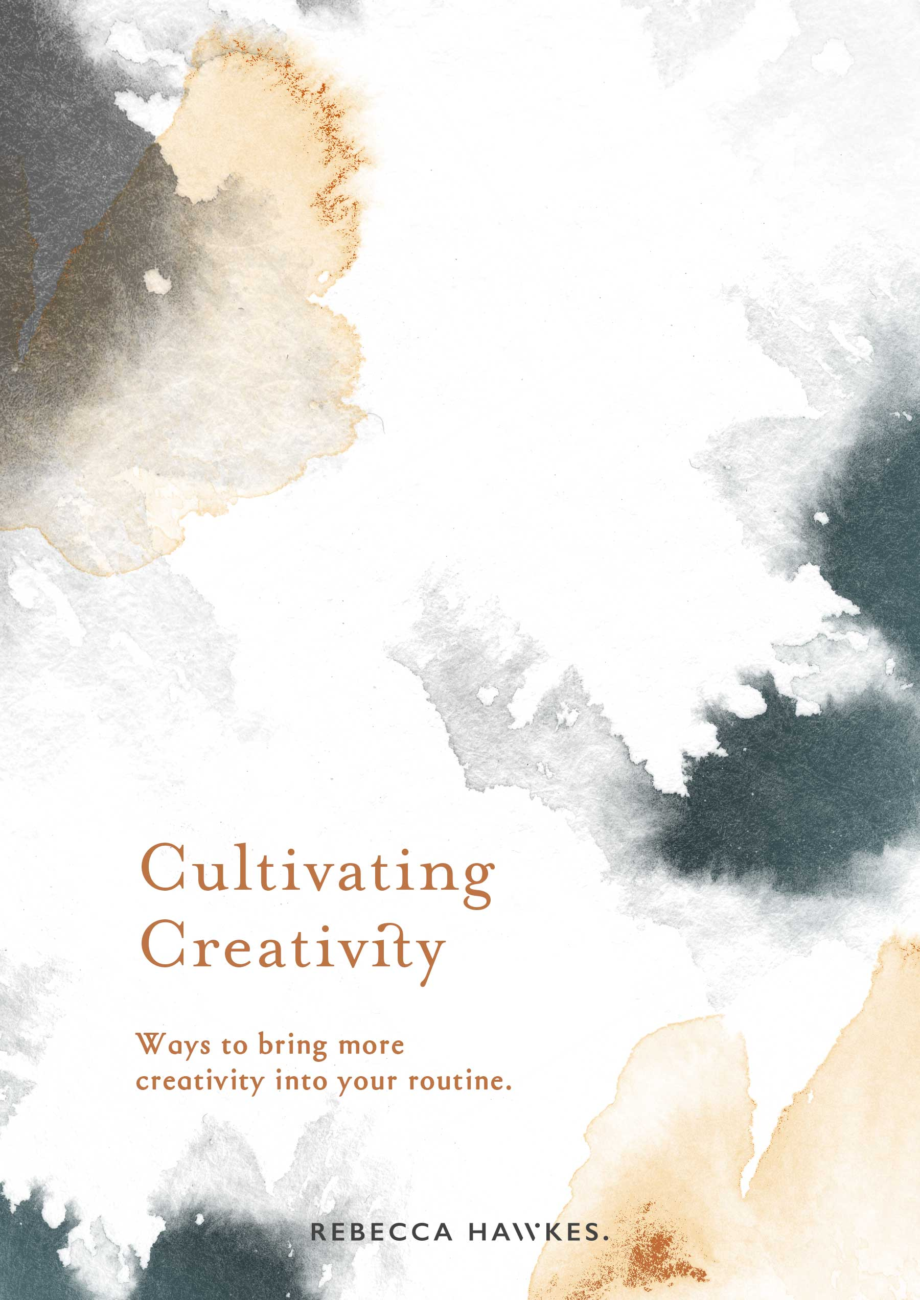 Cultivating Creativity | Ways to bring more creativity into your routine. by Rebecca Hawkes
