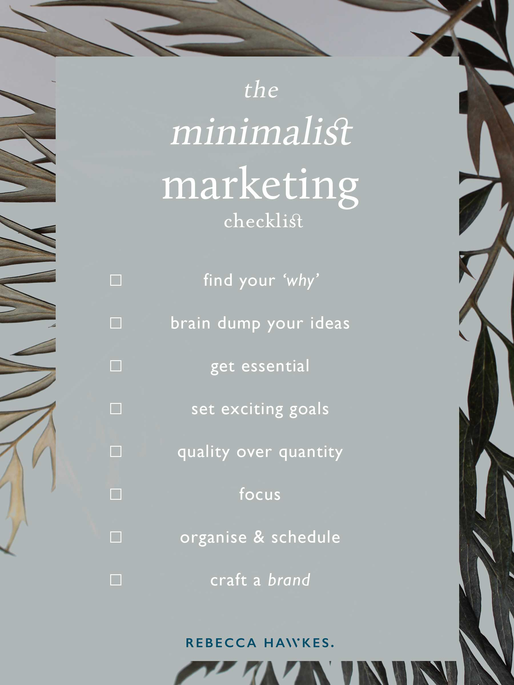 The Minimalist Marketing Guide | How to intentionally connect with your people without getting burnt out