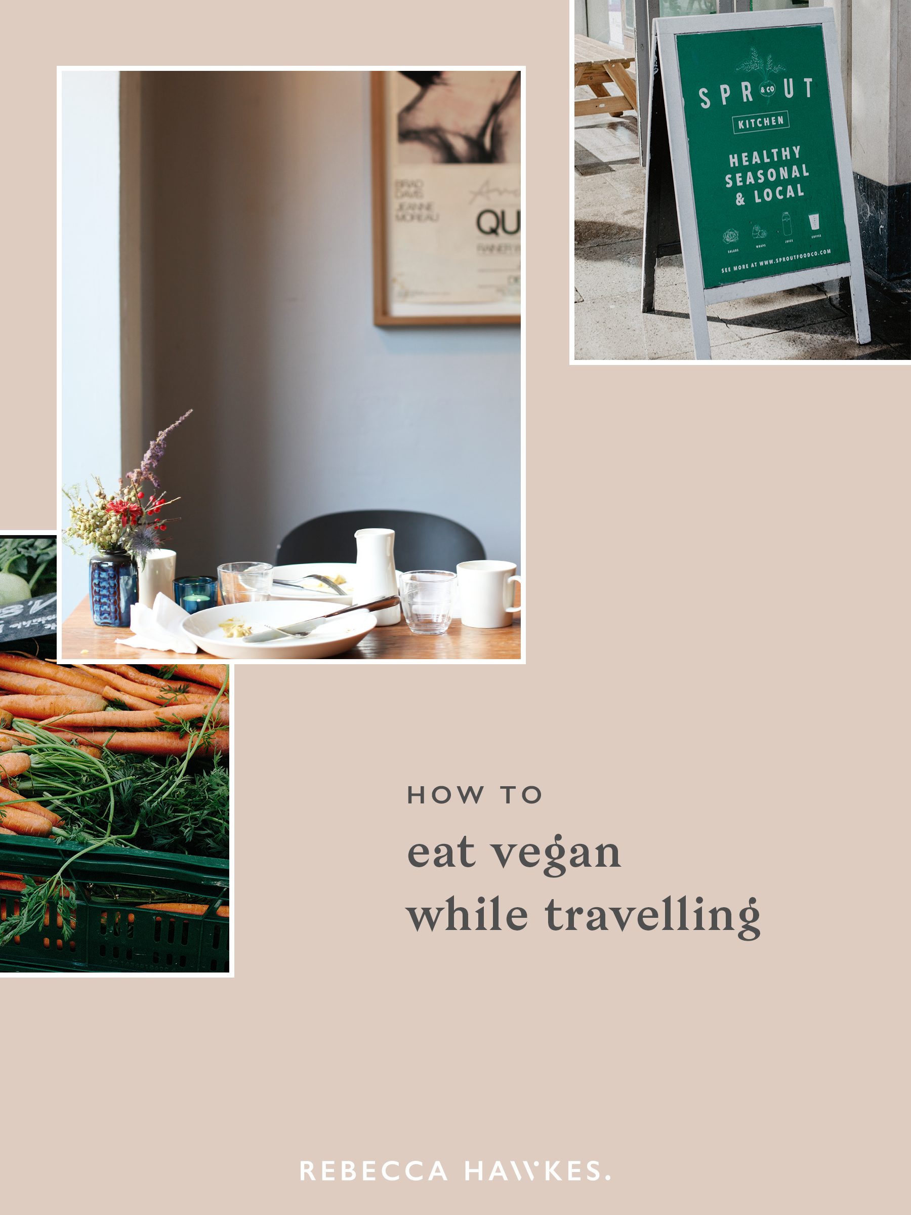 An easy guide to eating vegan when travelling! Healthy plant-based tips for travellers embracing remote living from ethical graphic designer Rebecca Hawkes